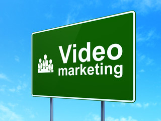 Business concept: Video Marketing and Business Team on road sign