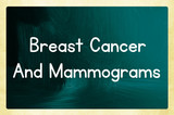 breast cancer and mammograms