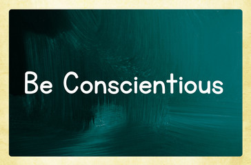 be conscientious concept