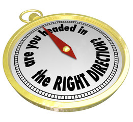 Are You Headed in the Right Direction Compass Correct Path