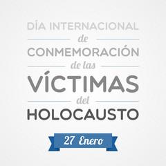 Día Internacional: Conmemoración de las Víctimas del Holocausto