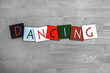 Dancing, sign series for music, dance, the arts.