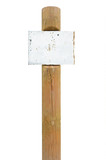 Rusty metal sign board signage, wooden signpost pole post