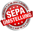 """Button Banner """"SEPA Umstellung"""" August rot/silber"""