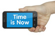 Time is now. phone