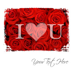 Text I love You over red roses