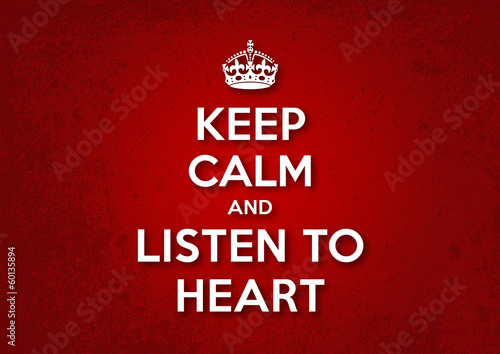 poster of Keep Calm and Listen to Heart