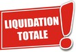 étiquette liquidation totale