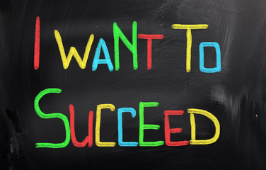 I Want To Succeed Concept