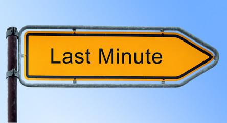 Strassenschild 6 - Last Minute