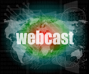 webcast words on digital touch screen interface - business