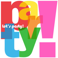 """""""PARTY"""" Letter Collage (let's time happy birthday celebration)"""
