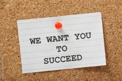 We want you to Succeed notice board concept