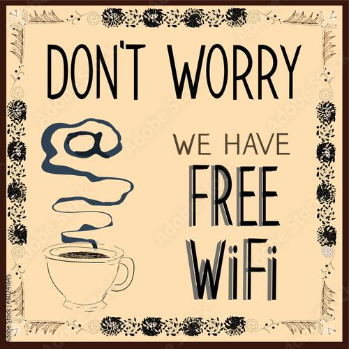 poster-keine-sorge-wir-haben-kostenloses-wi-fi