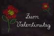 Schultafel, Blumen und Text, Zum Valentinstag