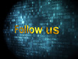 Social network concept: Follow us on digital background