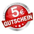 """Button """" 5€ GUTSCHEIN """""""