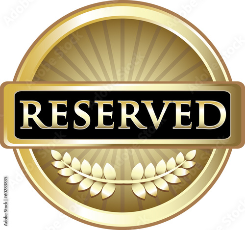 Reserved Gold Label
