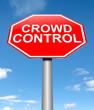 Crowd control concept.