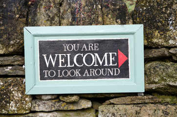 You are welcome to look around sign