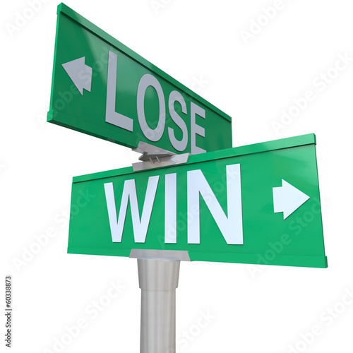 Win Vs Lose Two Way Street Road Sign Direction Arrows