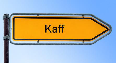Strassenschild 6 - Kaff