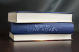 Learn to love again. Book concept.