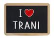 I love Trani