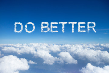 Do better clouds word on sky over clouds.