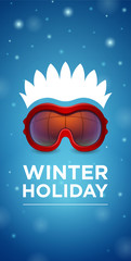 Ski goggles and hairstyle Winter holiday