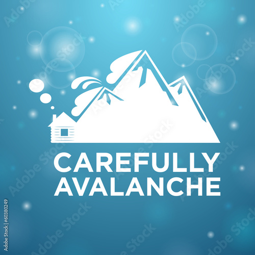Carefully avalanche on house