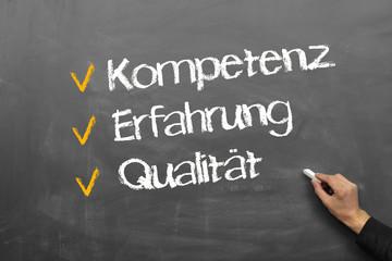 Kompetenz, Erfahrung, Qualität