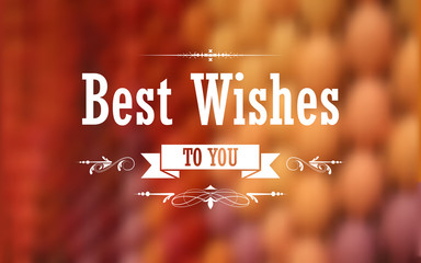 Best Wishes Typography Background