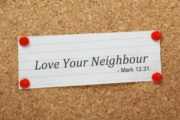 The Bible phrase Love Your Neighbour