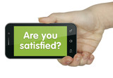 Are you satisfied? Phone