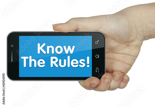 Know the rules. Phone