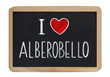 I love Alberobello