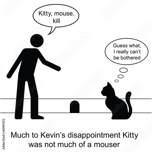 poster of Kevin found Kitty was not much of a mouser