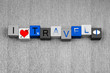 I Love Travel, sign series for business travel and flying abroad