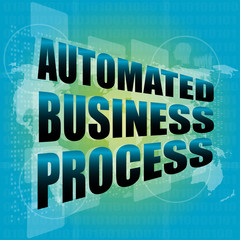 business concept, automated business process touch screen