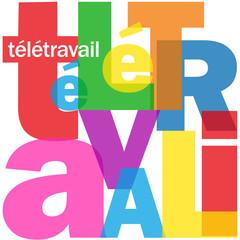 Mosaïque de Lettres TELETRAVAIL (télétravail bureau management)