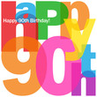 """HAPPY 90TH BIRTHDAY"" CARD (ninety party celebration congrats)"