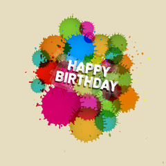 Happy Birthday Vector Background with Colorful Blots, Splashes