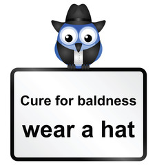 Comical cure for male baldness sign