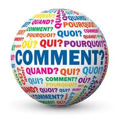 """Globe """"COMMENT?"""" (questions réponses aide info support pourquoi)"""