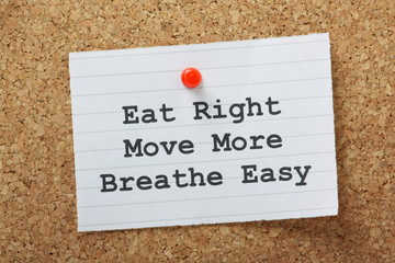 Eat Right, Move More and Breathe Easy