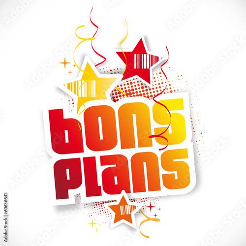 Bons plans !