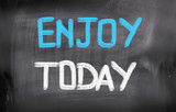 Enjoy Today Concept