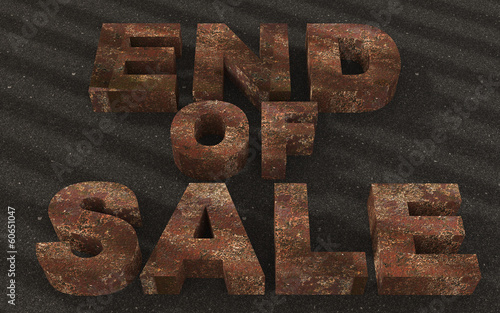 Text end of sale Rusted Metal