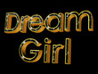 Dream Girl, in gold and starry night 3D text
